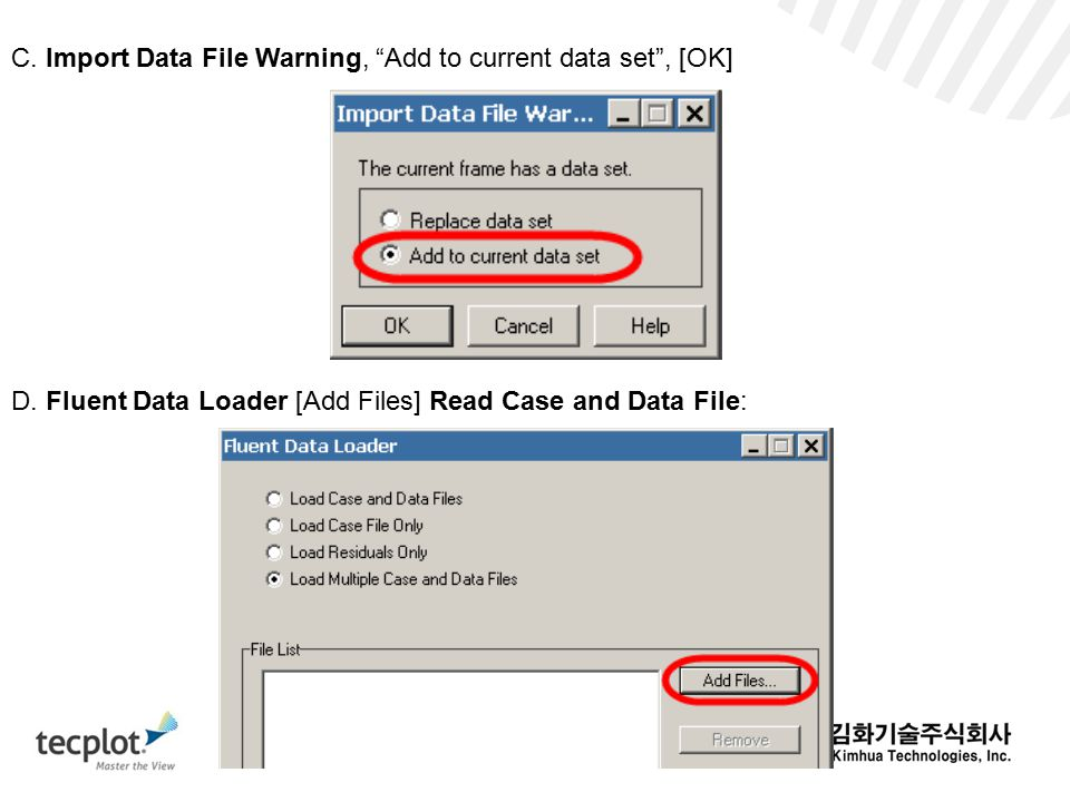 C. Import Data File Warning, Add to current data set , [OK]